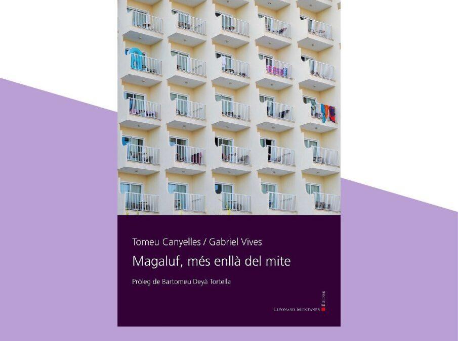 30 de juliol | Presentació 'Magaluf, més enllà del mite'